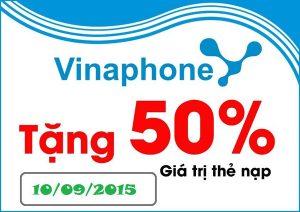 Khuyến mãi Vinaphone tặng 50% duy nhất ngày 10/9