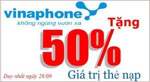 Khuyến mãi Vinaphone tặng 50% duy nhất ngày 28/9