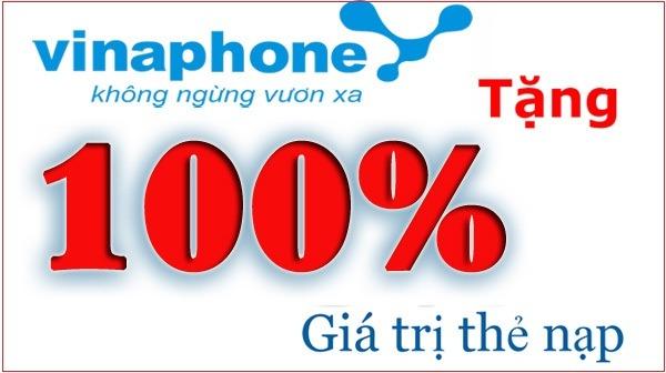 Khuyến mãi Vinaphone tặng 100% duy nhất ngày 25/9