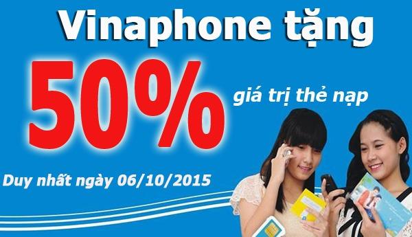 Khuyến mãi Vinaphone tặng 50% duy nhất ngày 06/10