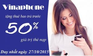 Khuyến mãi 50% giá trị thẻ nạp Vinaphone ngày 27/10