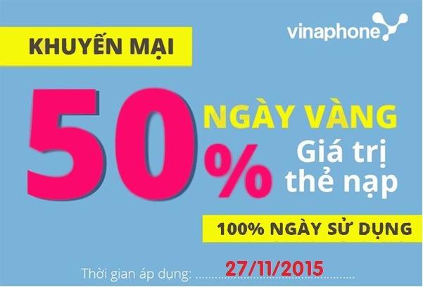 Khuyến mãi Vinaphone 50% giá trị thẻ nạp ngày 27/11