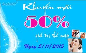 Vinaphone tặng 50% giá trị thẻ nạp duy nhất ngày 5/11