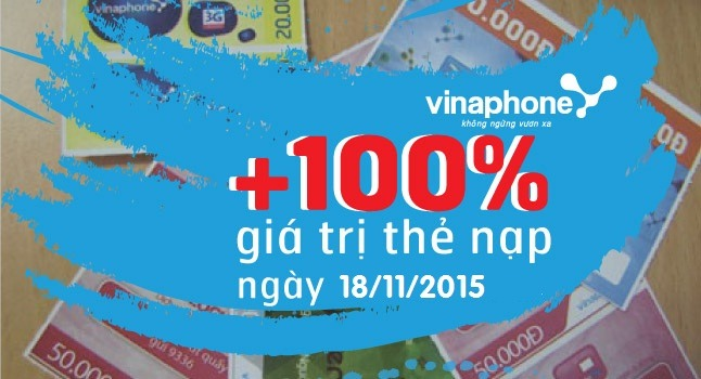 Vinaphone tặng 100% giá trị thẻ nạp duy nhất ngày 18/11