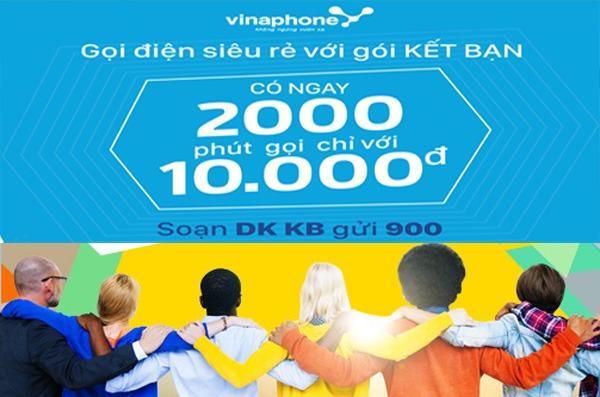đk gói Kết bạn Vinaphone ưu đãi 2000 phút chỉ 10.000đ