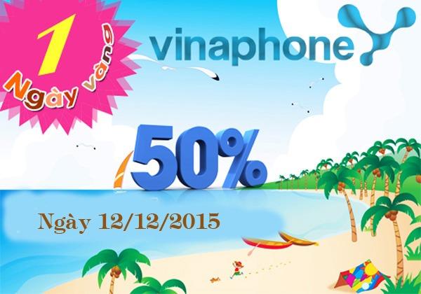 Khuyến mãi Vinaphone tặng 50% giá trị thẻ nạp