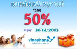 Vinaphone khuyến mãi 50% thẻ nạp ngày 31/12/2015