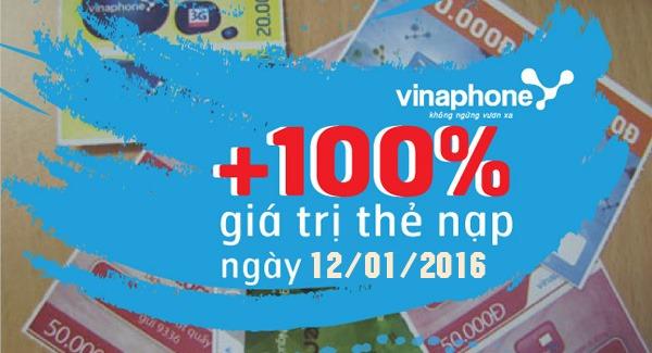 Vinaphone khuyến mãi 100% giá trị thẻ nạp ngày 12/01