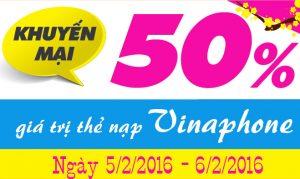 khuyen-mai-50-gia-tri-the-nap-vinaphone-ngay-5-2-6-2
