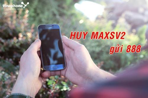 cu-phap-huy-goi-cuoc-3G-maxsv2-cua-vinaphone