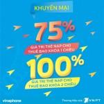 Tặng 75% đến 100% thẻ nạp cho thuê bao Vinaphone khoá 1, 2 chiều