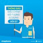 thay đổi đối tượng sử dụng gói cước D7 Vinaphone