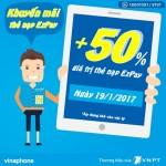 Vinaphone khuyến mãi ngày 19/1/2017 tặng 50% nạp thẻ qua EZPay