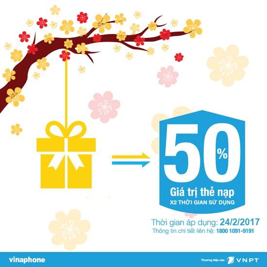 Vinaphone khuyến mãi ngày 24/2/2017 tặng 50% giá trị thẻ nạp