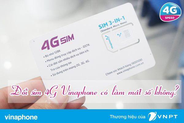 Đổi sim 4G Vinaphone có bị mất số điện thoại không