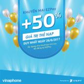 Khuyến mãi 50% thẻ nạp cho tài khoản EZPay ngày 26/6/2017