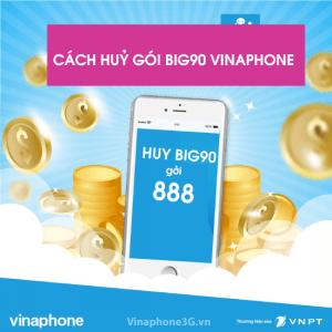 Huỷ gói BIG90 Vinaphone