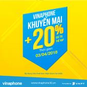 Vinaphone khuyến mãi ngày 3/4/2018 tặng 20% thẻ nạp thứ 3 vui vẻ