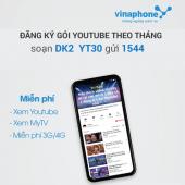 Gói YT30 Vinaphone - Gói Youtube Vinaphone tháng