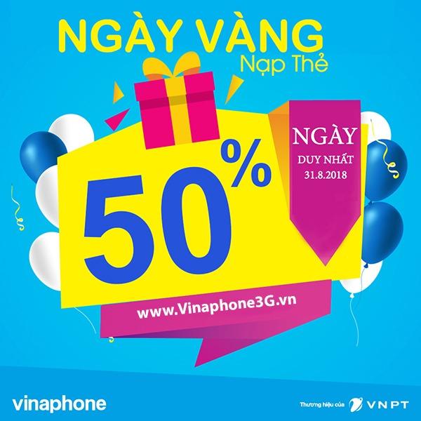 Vinaphone khuyến mãi 50% ngày vàng 31/8/2018 thẻ nạp toàn quốc