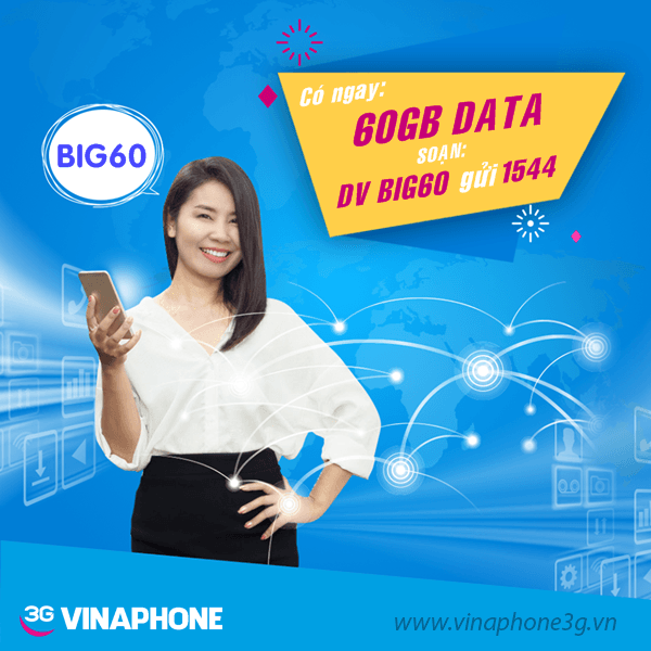 Thông tin chi tiết về gói cước BIG60 của Vinaphone