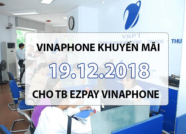 Ưu đãi 50% tiền nạp khi tham gia Vinaphone khuyến mãi ngày 19/12/2018