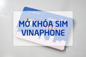 Hướng dẫn cách mở khóa sim Vinaphone bị khóa do nạp thẻ sai quá 5 lần