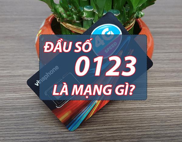 Đầu số 0123 là mạng gì? Đầu số 0123 chuyển thành đầu số nào?