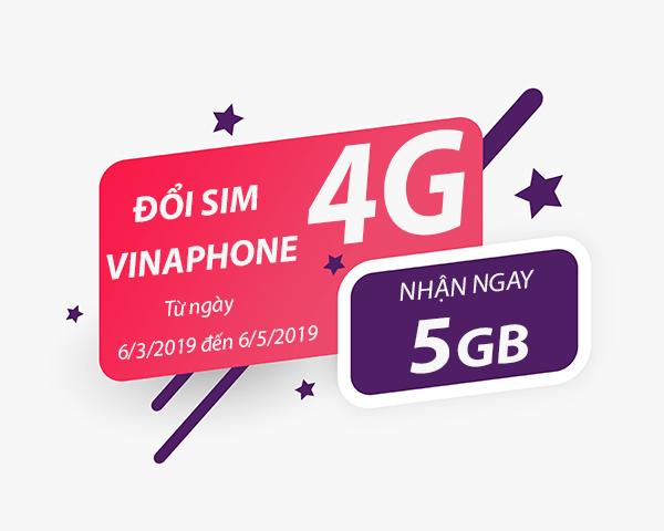 Hướng dẫn cách đổi sim 4G của Vinaphone nhận 5GB data