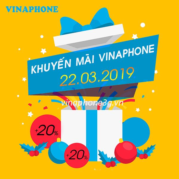 Khuyến mãi của Vinaphone vào ngày vàng 22/3 cho TB trả trước