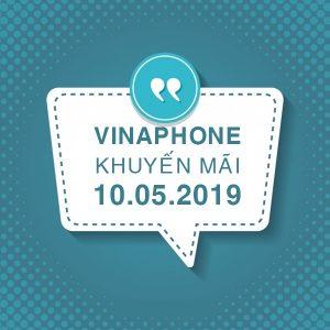 Khuyến mãi của Vinaphone ngày 10/5 cho tất cả TB trả trước