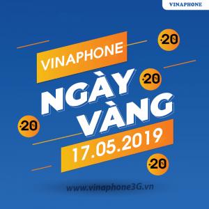 Khuyến mãi của Vinaphone vào 17/5/2019 cho TB trả trước