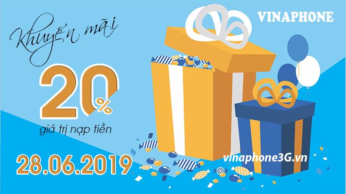 Ưu đãi 20% tiền nạp khi tham gia Vinaphone khuyến mãi 28/6