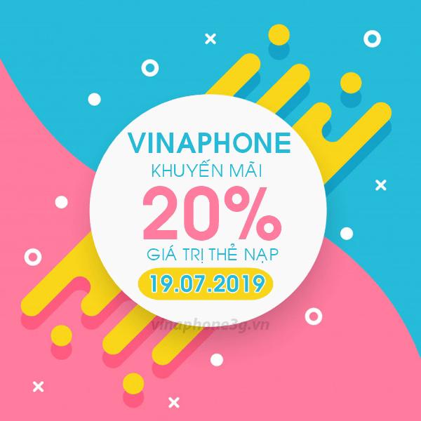 Ưu đãi 20% tiền nạp khi tham gia khuyến mãi Vinaphone ngày 19/7/2019