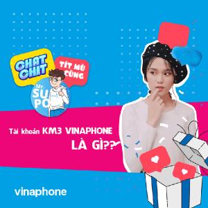Thông tin chi tiết về tài khoản KM3 Vinaphone