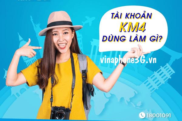 Thông tin chi tiết về cách sử dụng tài khoản KM4 Vinaphone