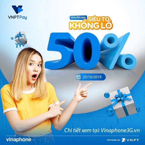 Khuyến mãi Vinaphone ngày 25/10/2019 tặng 50% giá trị tiền nạp