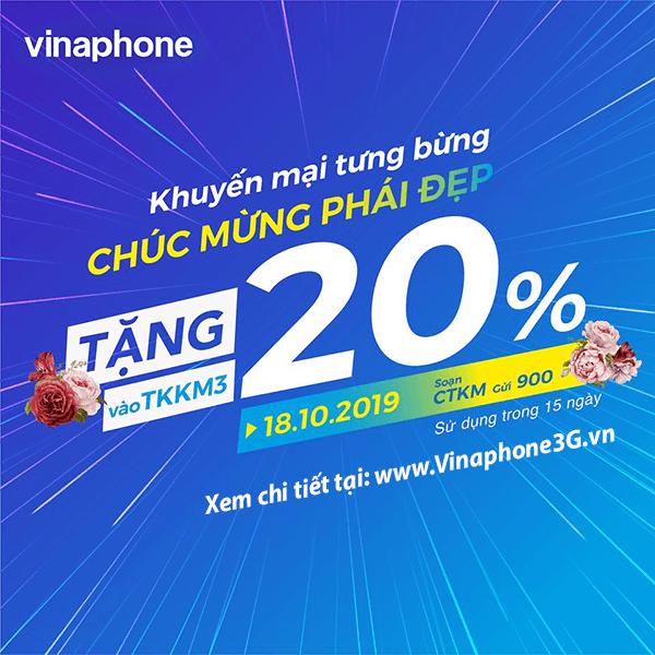 Khuyến mãi Vinaphone ngày 18/10/2019 ưu đãi 20% tiền nạp ngày vàng