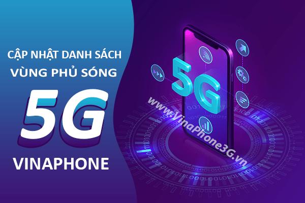 Cập nhật các vùng phủ sóng 5G Vinaphone sớm nhất tại Việt Nam