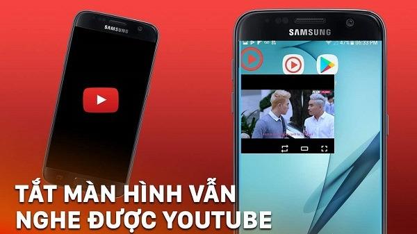 Cách tắt màn hình điện thoại nhưng vẫn xem được Youtube