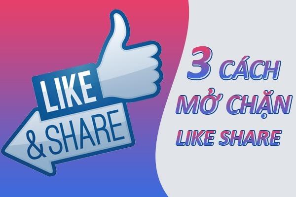 3 cách mở khóa Like Share cho Facebook nhanh nhất