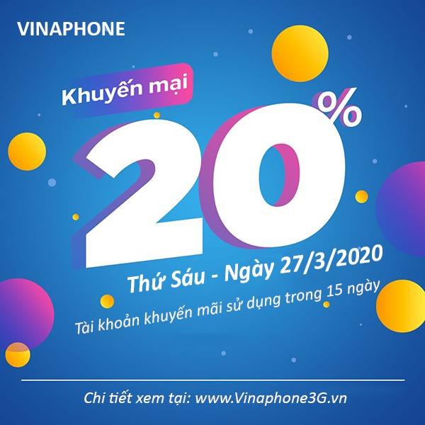 Thông tin chi tiết chương trình Vinaphone khuyến mãi vào ngày vàng 27/3/2020