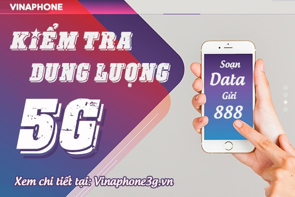 Cách kiểm tra dung lượng data 5G của Vinaphone