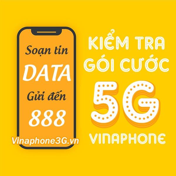 3 cách kiểm tra gói cước 5G Vinaphone đang dùng