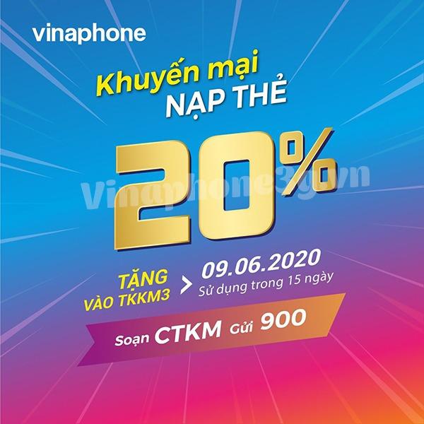 Khuyến mãi Vinaphone ngày 9/6/2020 ưu đãi 20% tiền nạp bất kỳ trong ngày