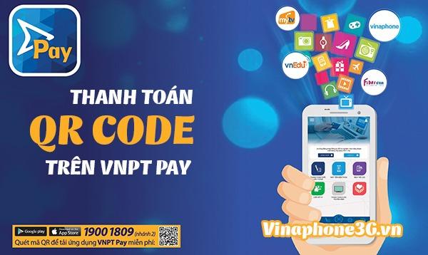 5 bước thanh toán QR Code trên ví điện tử VNPT PAY