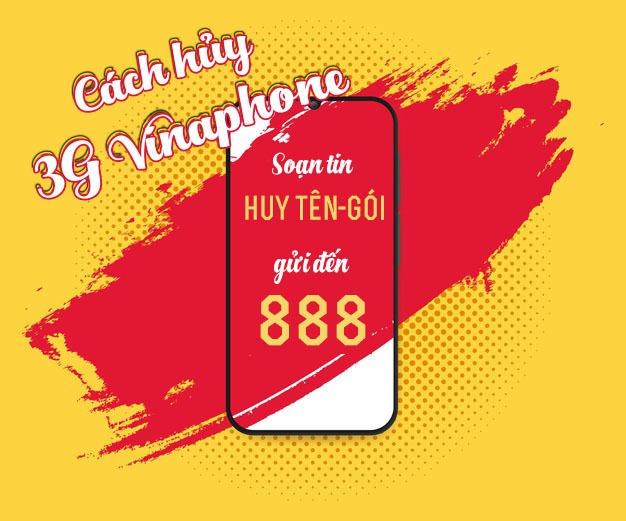 Cách hủy 3G Vinaphone nhanh nhất