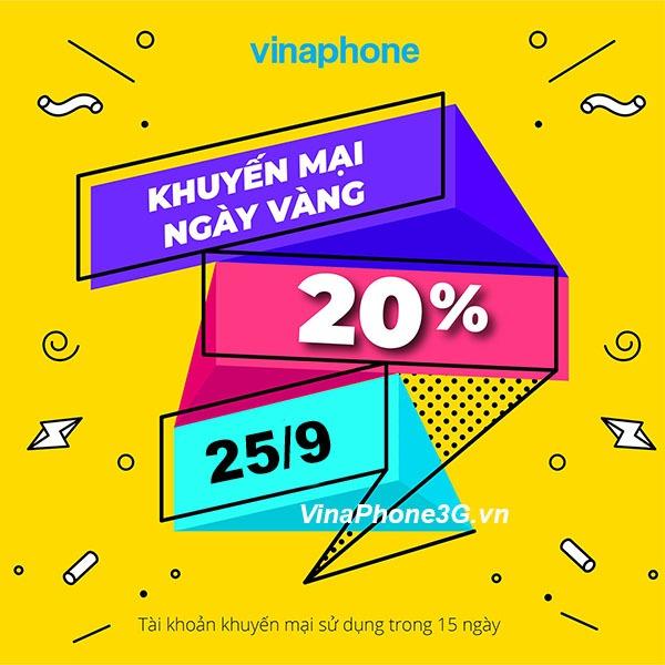 Vinaphone khuyến mãi ngày 25/9/2020 ưu đãi ngày vàng toàn quốc