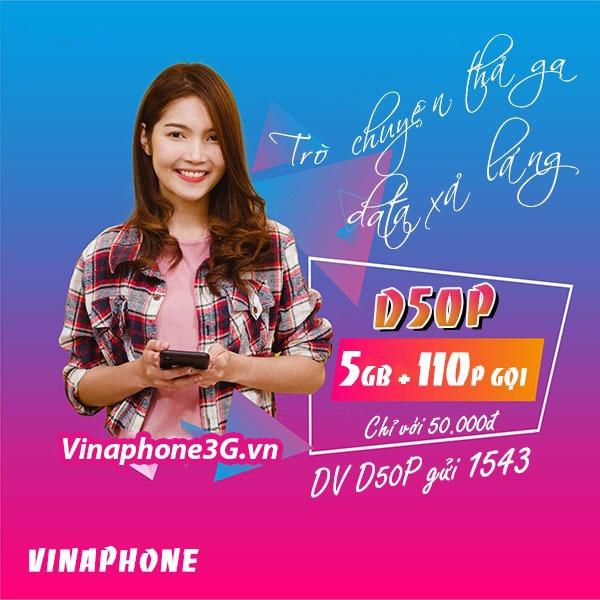 Đăng ký gói D50P Vinaphone nhận 5GB data + 110p gọi free chỉ 50k/tháng