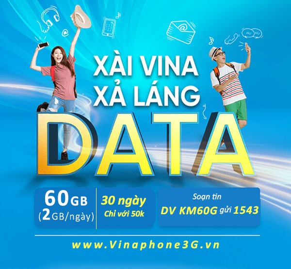 Đăng ký gói cước KM60G Vinaphone nhận 60GB data chỉ 50k/tháng